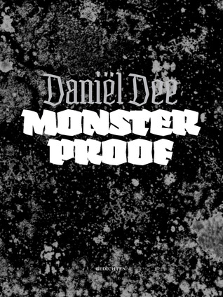 Monsterproof Daniël Dee