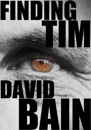 Finding Tim  by  David Bain