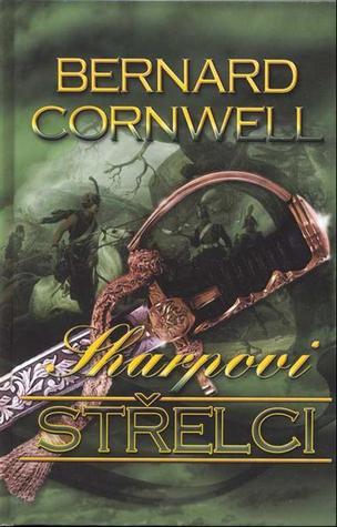 Sharpovi střelci (Sharpe, #6) Bernard Cornwell
