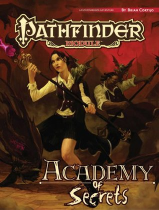Pathfinder Modules: Academy of Secrets Brian Cortijo