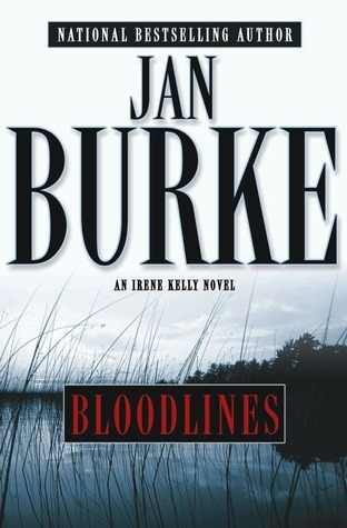 Bloodlines (Irene Kelly #9)  by  Jan Burke