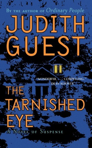 Tarnished Eye  by  Judith Guest