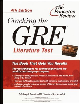 Cracking the GRE Literature Test, 4th Edition Doug McMullen
