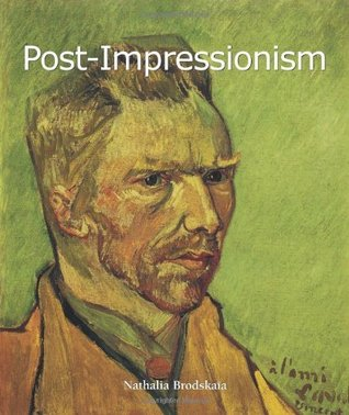 Post-Impressionism (Art of Century Collection)  by  Nathalia Brodskaia