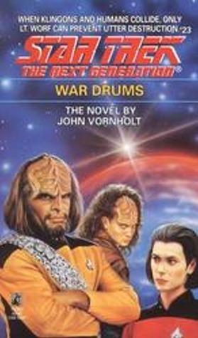 War Drums (Star Trek The Next Generation, #23) John Vornholt