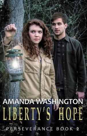 Libertys Hope (Perseverance, #2) Amanda Washington