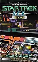 Miracle Workers (Star Trek S.C.E., Omnibus 2; #5-8)