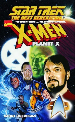 X-Men Planet X  by  Michael Jan Friedman