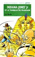 Indiana Jones Jr et le tombeau du pharaon Les Martin