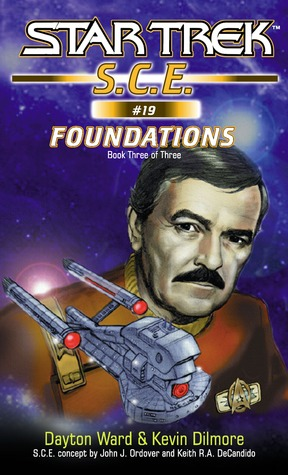 Foundations, Part 3 (Star Trek: S.C.E., #19) Dayton Ward
