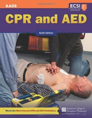 CPR and AED  by  American Academy of Orthopaedic Surgeons (AAOS)