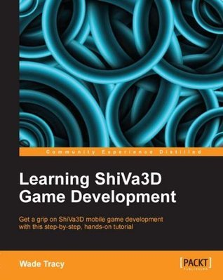 Learning ShiVa3D Game Development  by  Wade Tracy