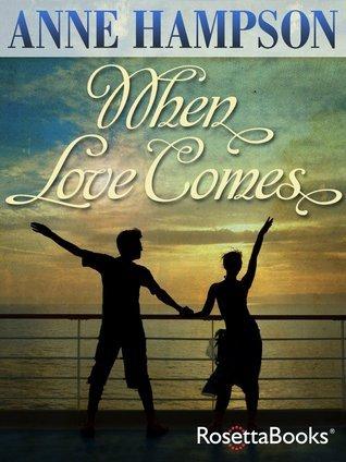 When Love Comes Anne Hampson