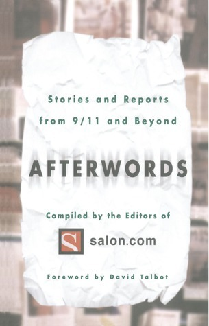 Afterwords: Stories and Reports from 9/11 and Beyond  by  Salon.com
