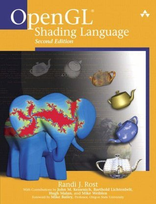 OpenGL® Shading Language (2nd Edition)  by  Randi J. Rost