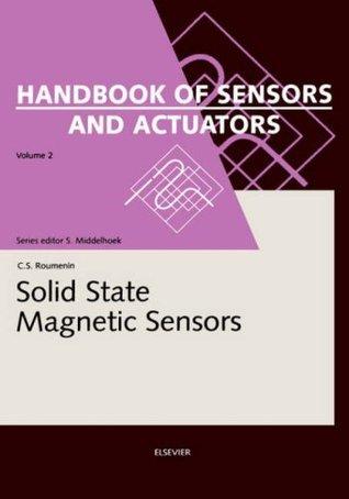 Solid State Magnetic Sensors  by  Chavdar S. Roumenin