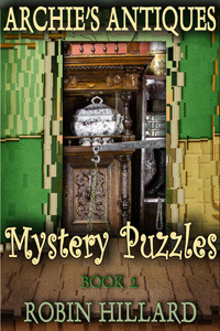 Archies Antiques Mystery Puzzles Book 2  by  Robin Hillard