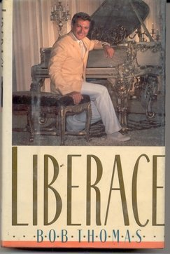 Liberace: The True Story  by  Bob Thomas