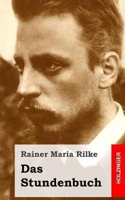 Das Stundenbuch  by  Rainer Maria Rilke