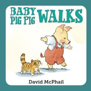 Baby Pig Pig Walks  by  David McPhail