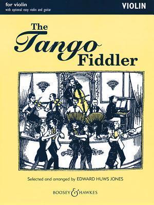 The Tango Fiddler: Violin  by  Edward Huws Jones