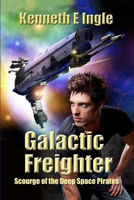 GALACTIC FREIGHTER  by  Kenneth E. Ingle