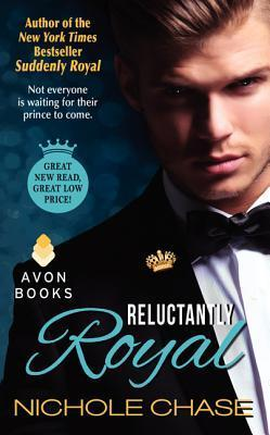 Reluctantly Royal  by  Nichole Chase