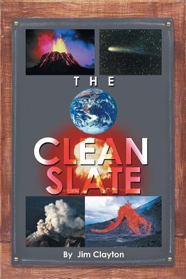 The Clean Slate  by  Jim Clayton