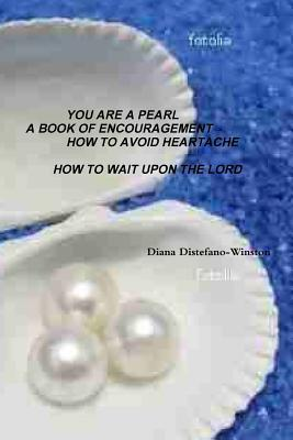 You Are a Pearl  by  Diana DiStefano-Winston