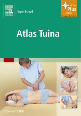 Atlas Tuina: Enhanced eBook Jürgen Schroll