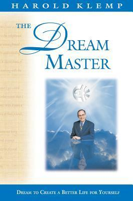 The Dream Master: Dream Your Way Home to God  by  Harold Klemp