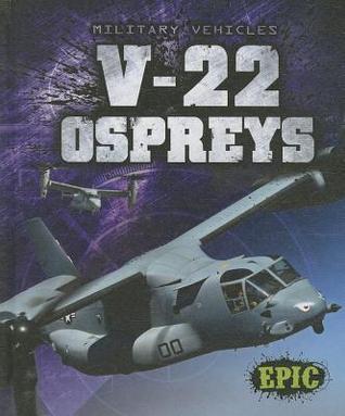 V-22 Ospreys Denny Von Finn