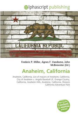 Anaheim, California Frederic P.  Miller