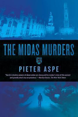 The Midas Murders: An Inspector Van In Novel  by  Pieter Aspe