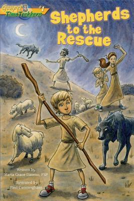 Shepherds to the Rescue (Gospel Time Trekkers #1)  by  Maria Grace Dateno