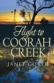 Flight to Coorah Creek Janet Gover