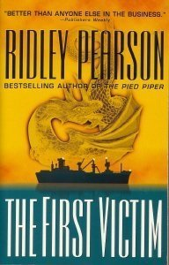 The First Victim (Boldt/Matthews, #6)  by  Ridley Pearson