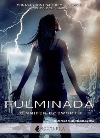 Fulminada (Struck, #1)  by  Jennifer Bosworth