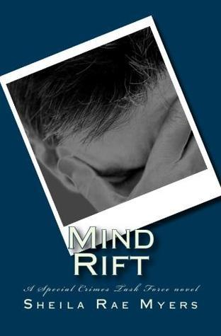 Mind Rift  by  Sheila Rae Myers