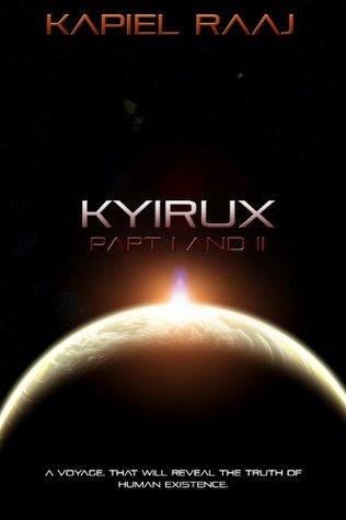 Kyirux Part 1 and 2  by  Kapiel Raaj