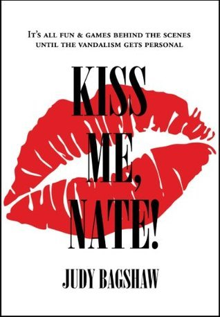 Kiss Me, Nate!  by  Judy Bagshaw