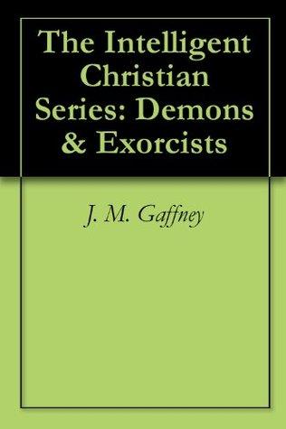 Demons & Exorcists J.M. Gaffney