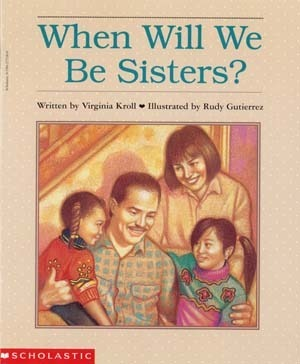 When Will We Be Sisters?  by  Virginia L. Kroll