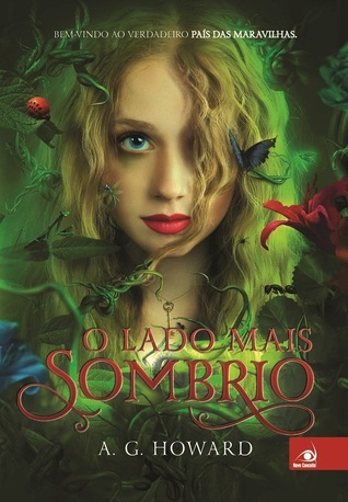 O Lado Mais Sombrio (Splintered, #1)  by  A.G. Howard