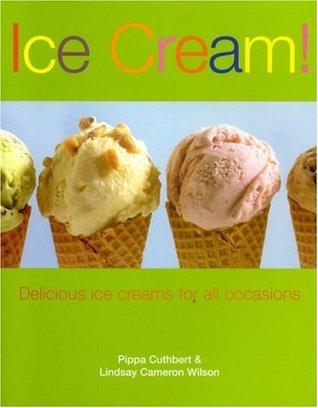 Ice Cream !  by  Pippa Cuthbert