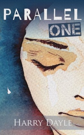 Parallel One (Dreamshifters #1) Harry Dayle