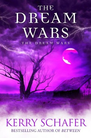 The Dream Wars  by  Kerry Schafer