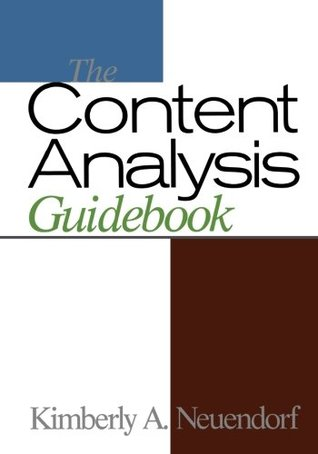 The Content Analysis Guidebook Kimberly A. Neuendorf