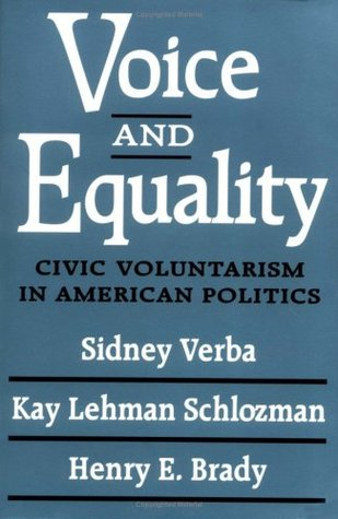 Participation in America: political democracy and social equality  by  Sidney Verba
