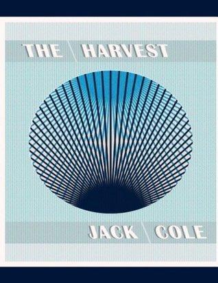 Conspiracy Manifesto: The Harvest Jack Cole